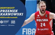 Przemek Karnowski ja és jugador del MoraBanc